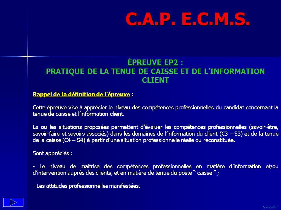 PRATIQUE DE LA TENUE DE CAISSE ET DE L'INFORMATION CLIENT