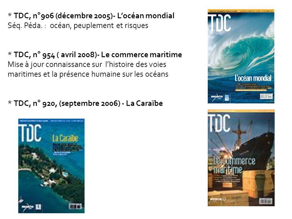 * TDC, n°906 (décembre 2005)- L'océan mondial