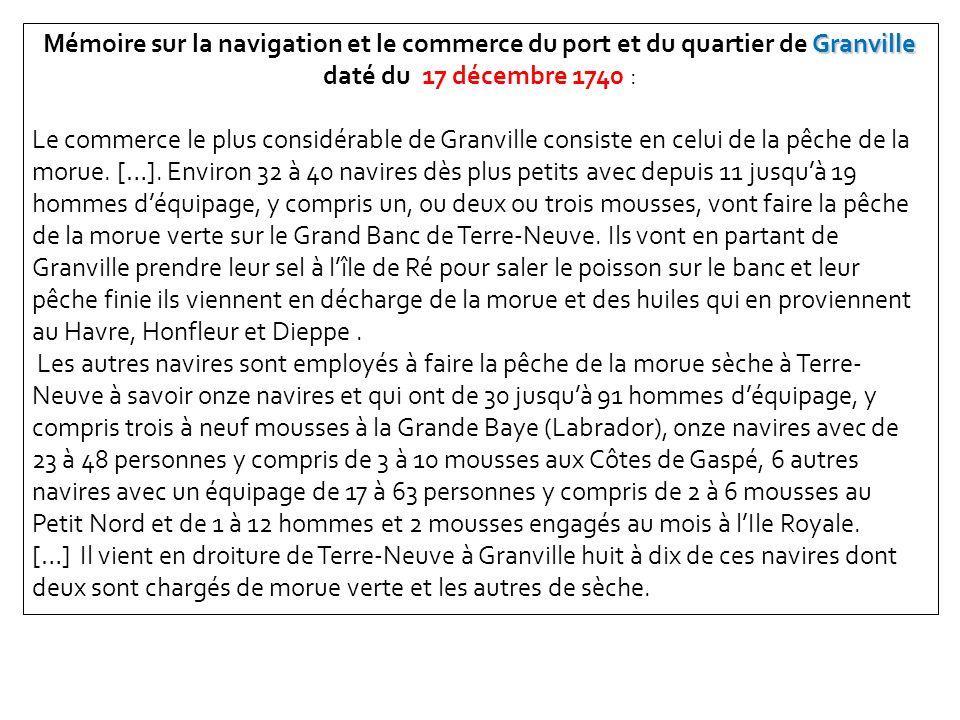 Mémoire sur la navigation et le commerce du port et du quartier de Granville daté du 17 décembre 1740 :