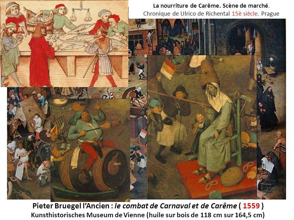 Pieter Bruegel l'Ancien : le combat de Carnaval et de Carême ( 1559 )