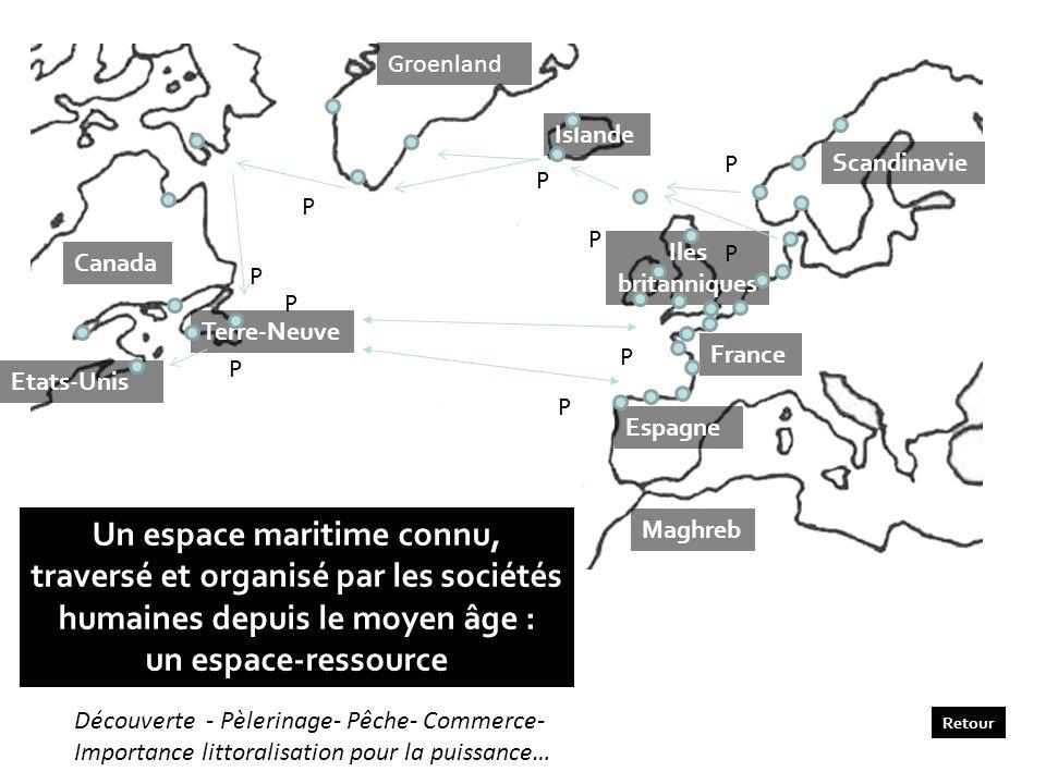 GroenlandIslande. P. Scandinavie. P. P. P. Iles britanniques. P. Canada. P. P. Terre-Neuve. P. France.