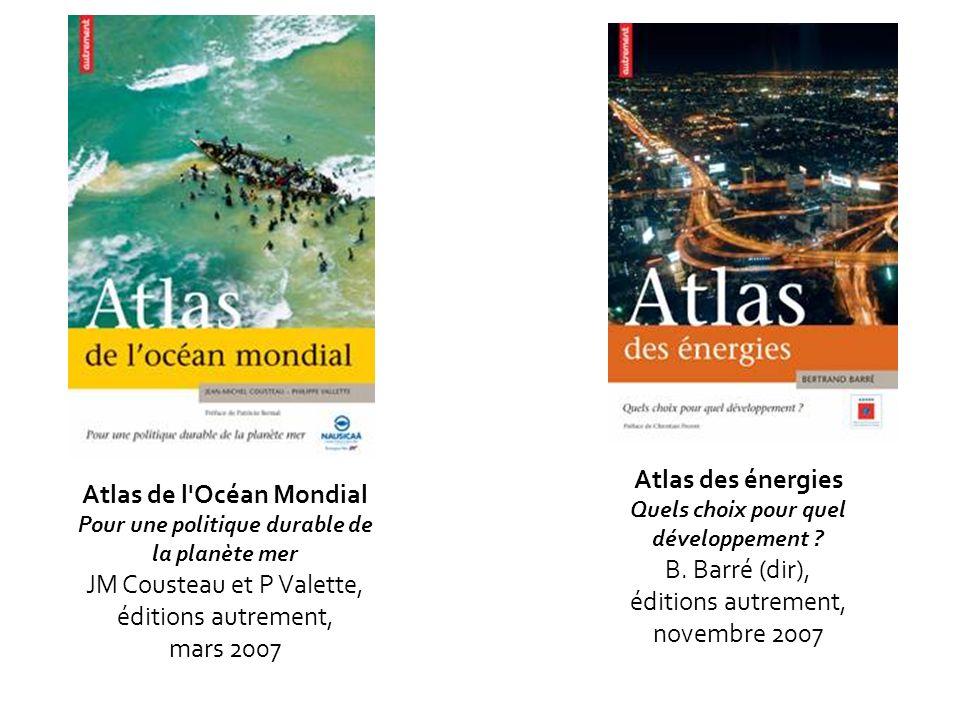 Atlas des énergies Atlas de l Océan Mondial