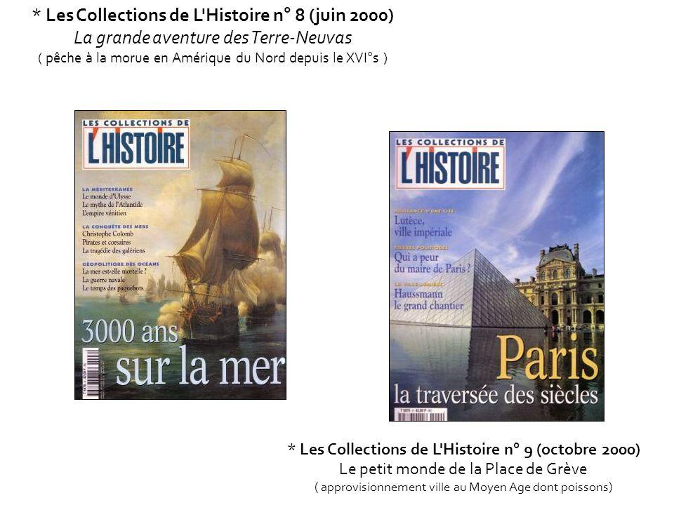 * Les Collections de L Histoire n° 8 (juin 2000)