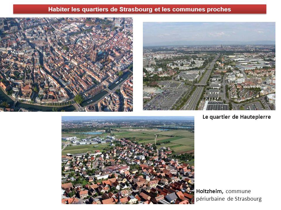 Habiter les quartiers de Strasbourg et les communes proches