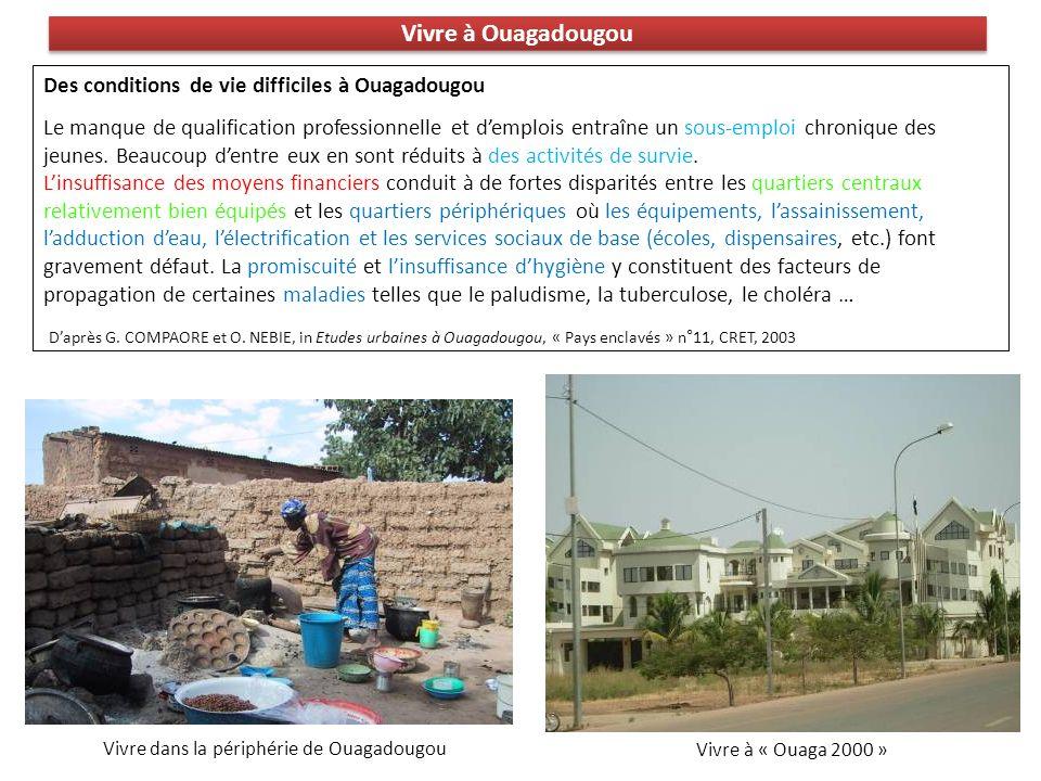 Vivre à Ouagadougou Des conditions de vie difficiles à Ouagadougou
