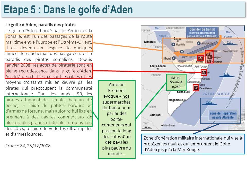 Etape 5 : Dans le golfe d'Aden