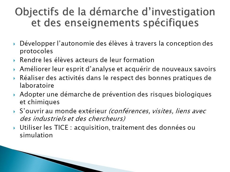 Objectifs de la démarche d'investigation