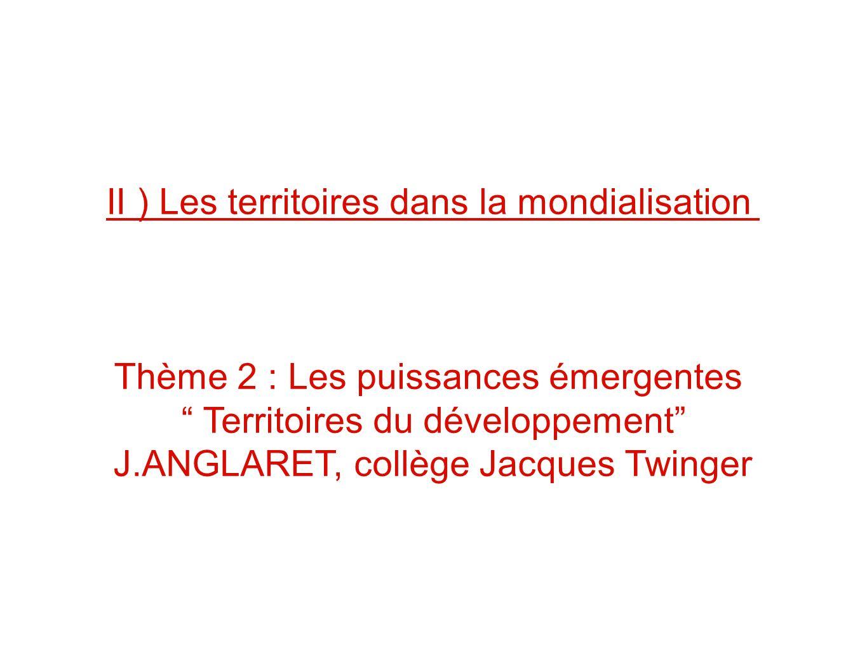 II ) Les territoires dans la mondialisation