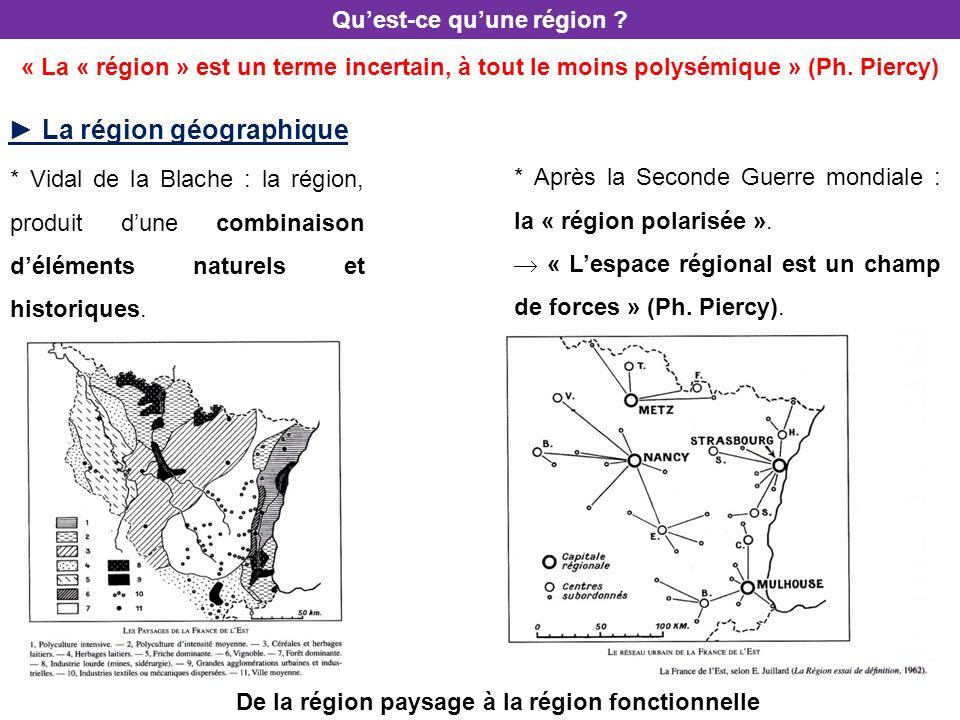 ► La région géographique