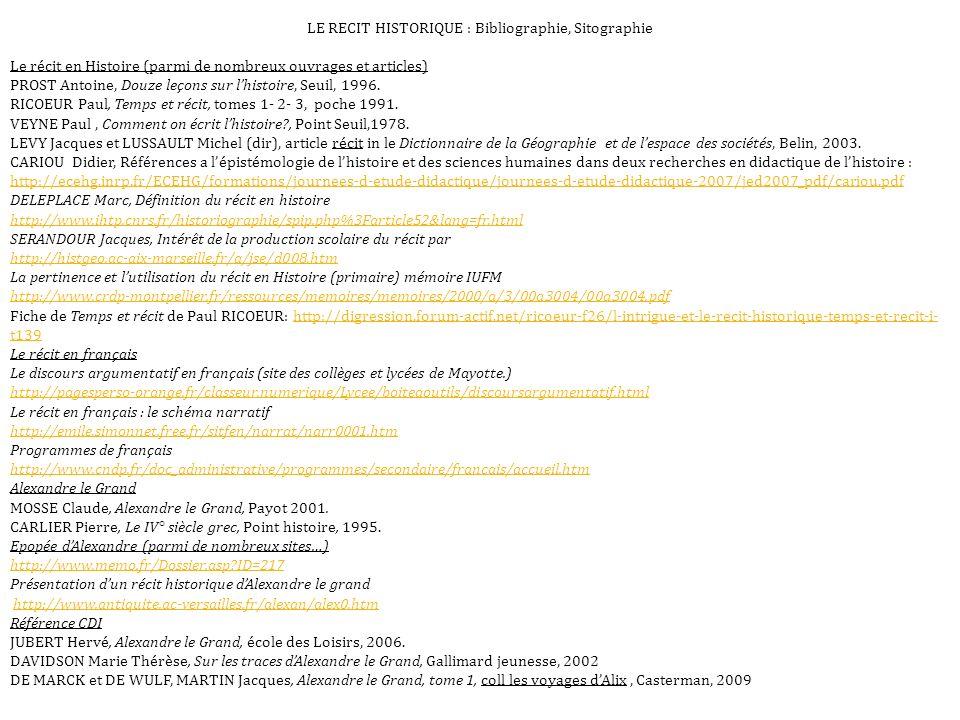 LE RECIT HISTORIQUE : Bibliographie, Sitographie
