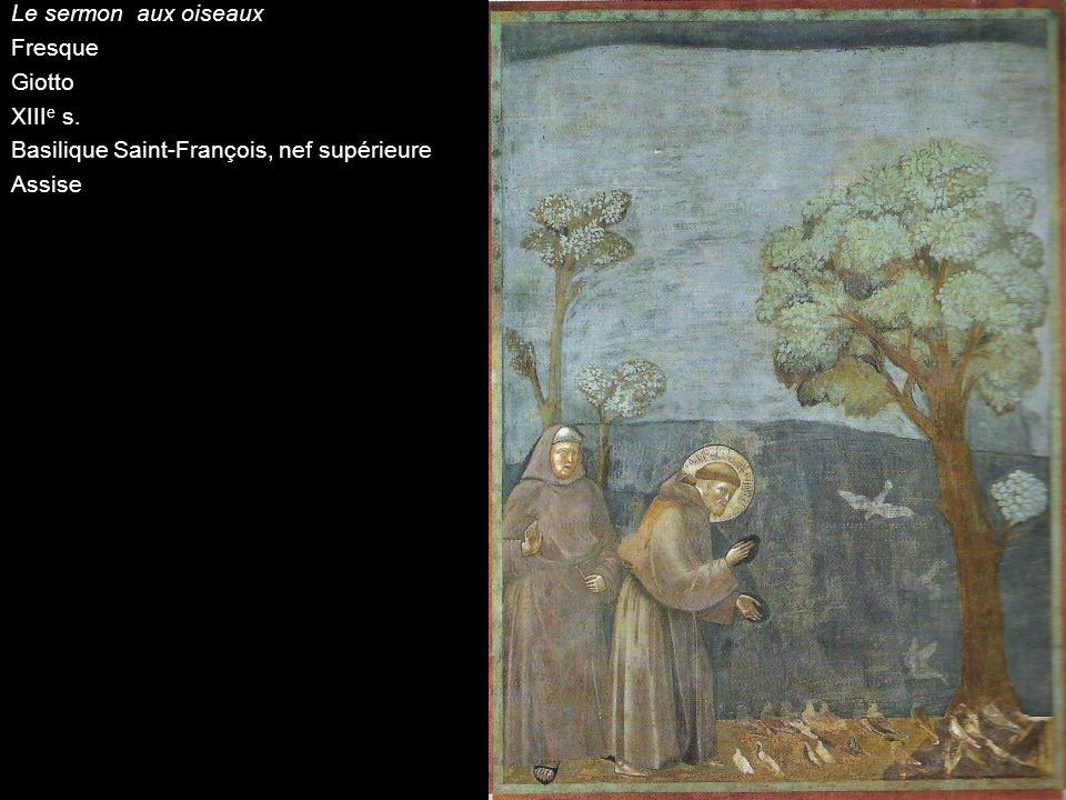 Le sermon aux oiseaux Fresque Giotto XIIIe s. Basilique Saint-François, nef supérieure Assise