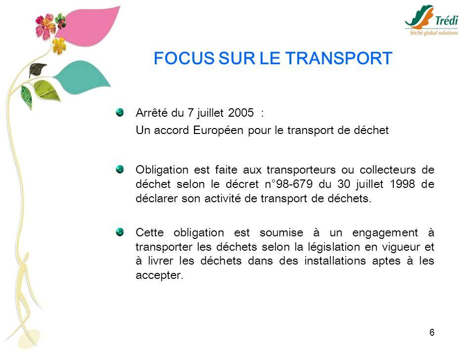 FOCUS SUR LE TRANSPORT Arrêté du 7 juillet 2005 :