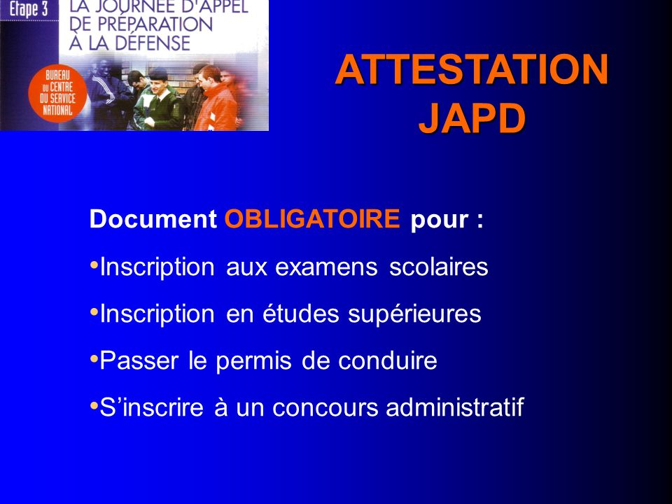 ATTESTATION JAPD Document OBLIGATOIRE pour :