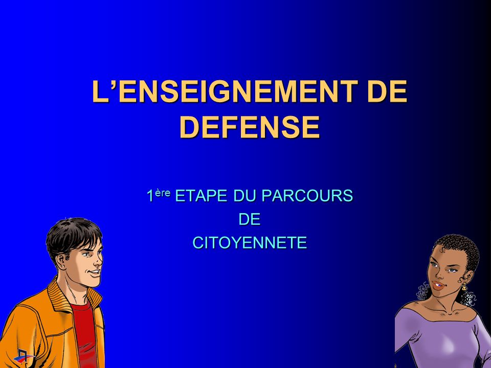 L'ENSEIGNEMENT DE DEFENSE