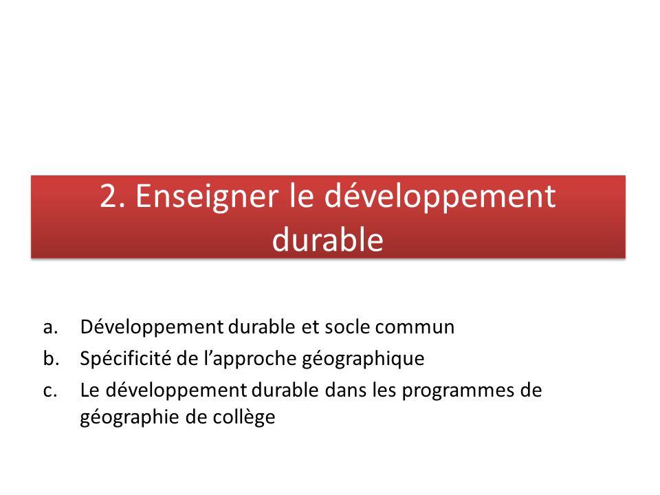 2. Enseigner le développement durable