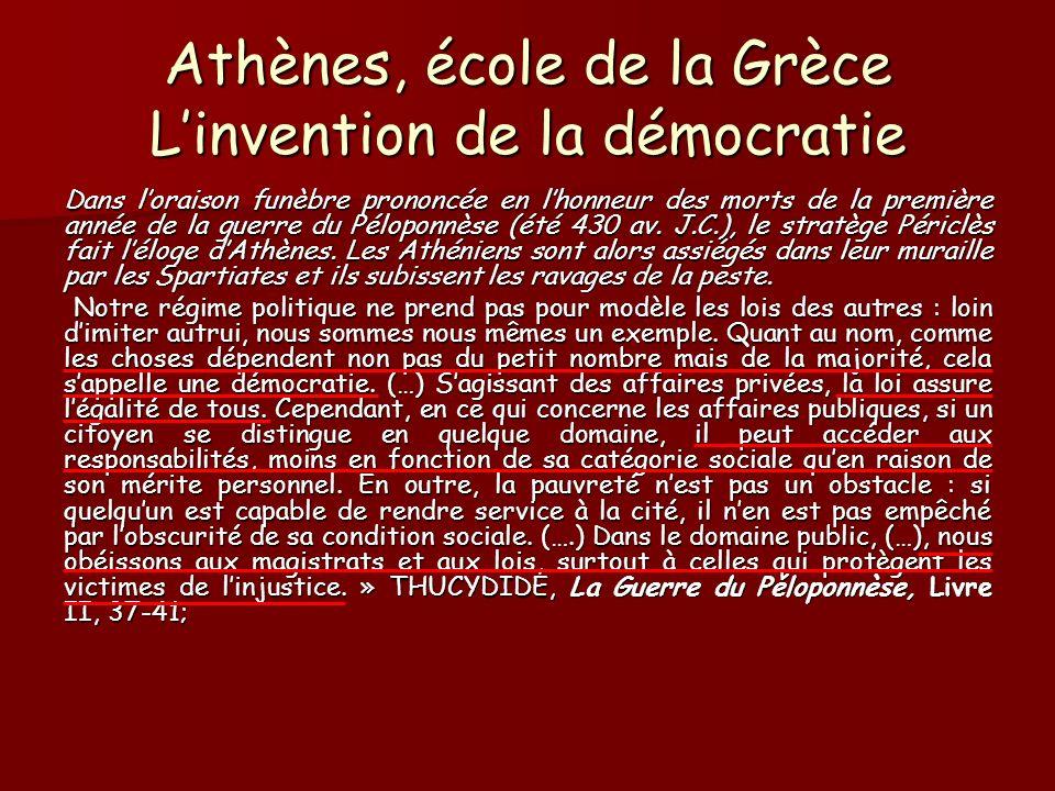 Athènes, école de la Grèce L'invention de la démocratie