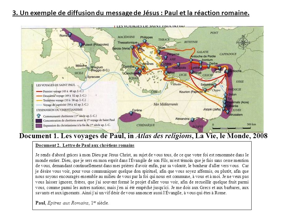 3. Un exemple de diffusion du message de Jésus : Paul et la réaction romaine.