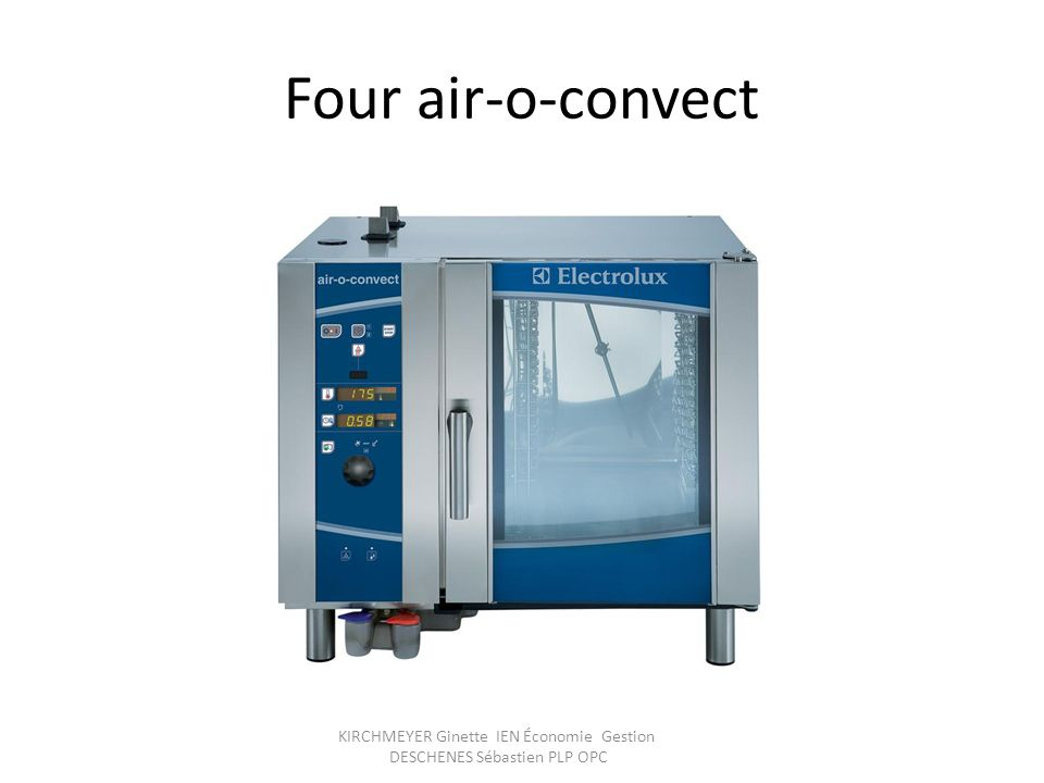 Four air-o-convect KIRCHMEYER Ginette IEN Économie Gestion