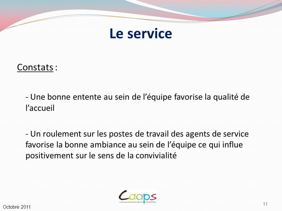 Le service Constats : - Une bonne entente au sein de l'équipe favorise la qualité de l'accueil.