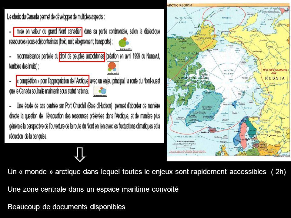 Un « monde » arctique dans lequel toutes le enjeux sont rapidement accessibles ( 2h)