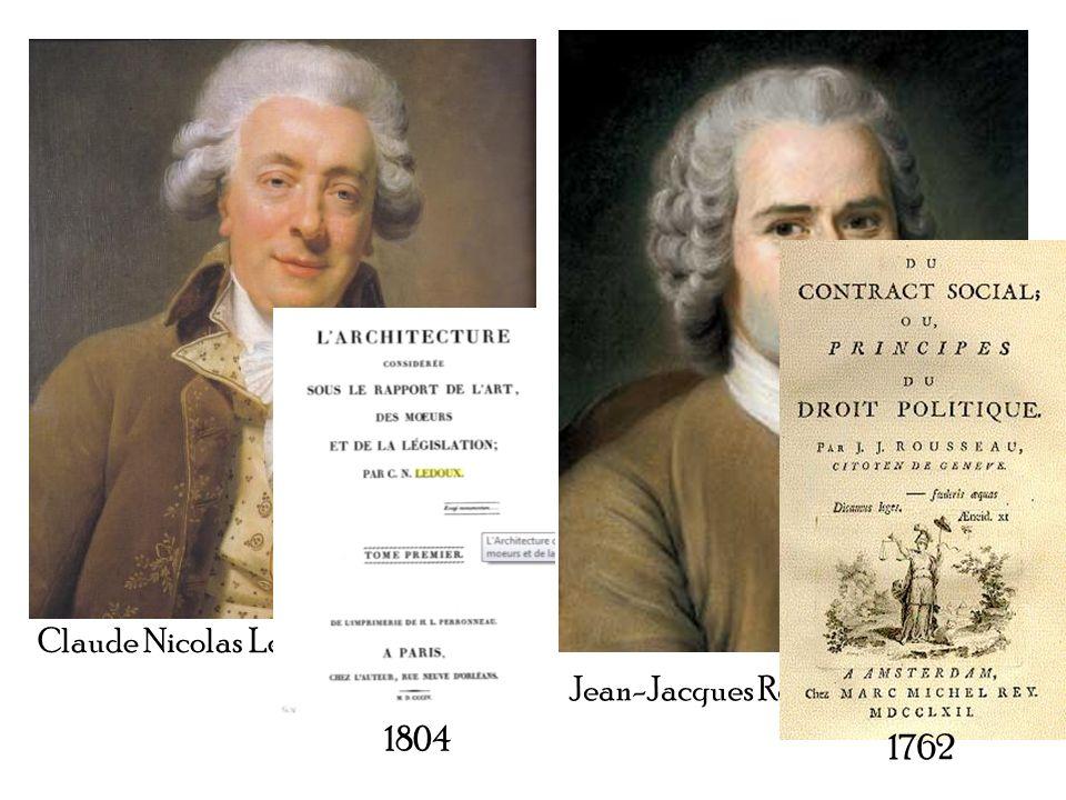 Claude Nicolas Ledoux Jean-Jacques Rousseau 1804 1762