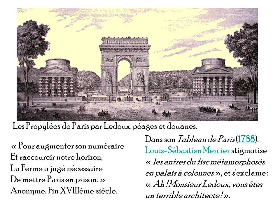 Les Propylées de Paris par Ledoux: péages et douanes.