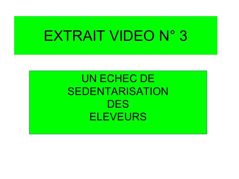 UN ECHEC DE SEDENTARISATION DES ELEVEURS