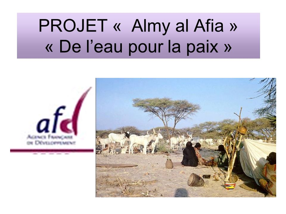PROJET « Almy al Afia » « De l'eau pour la paix »
