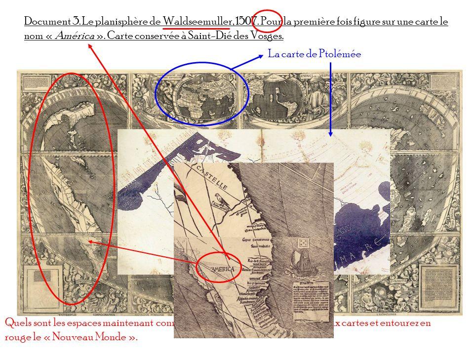 Document 3. Le planisphère de Waldseemuller, 1507