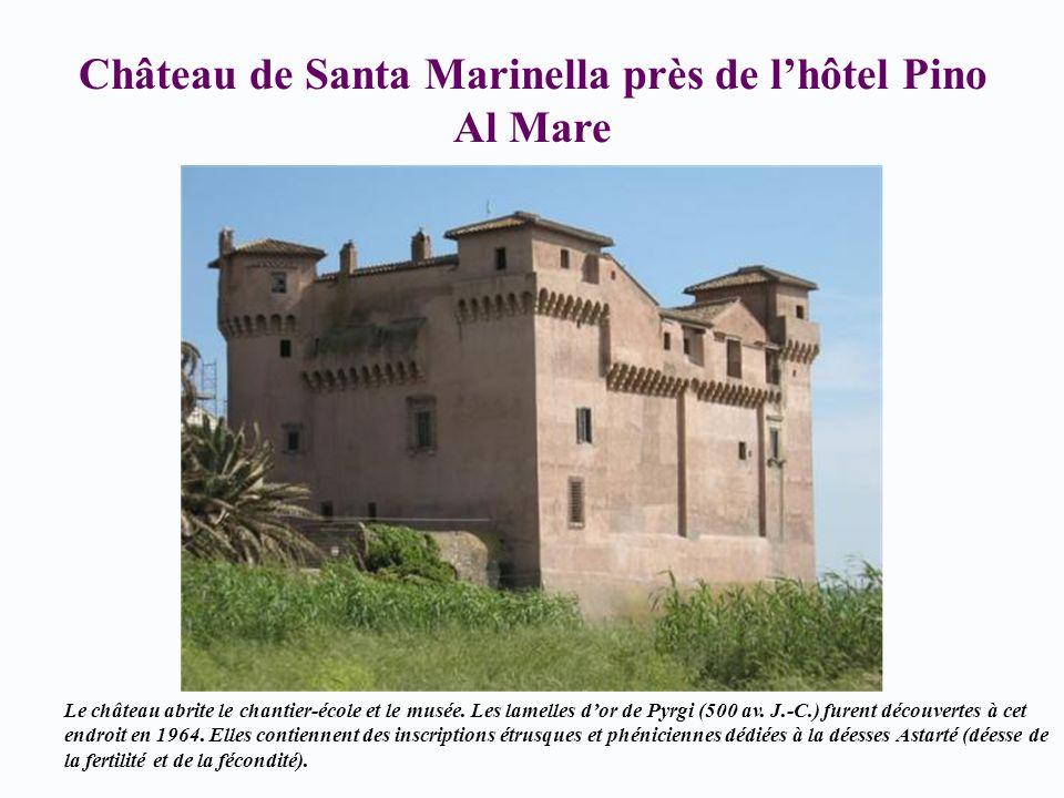 Château de Santa Marinella près de l'hôtel Pino Al Mare