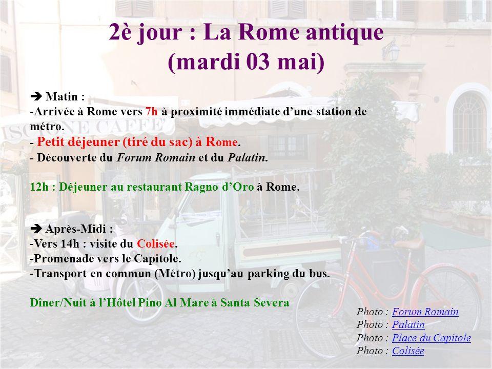 2è jour : La Rome antique (mardi 03 mai)