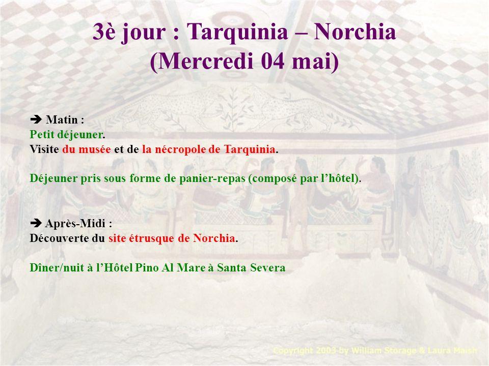 3è jour : Tarquinia – Norchia (Mercredi 04 mai)