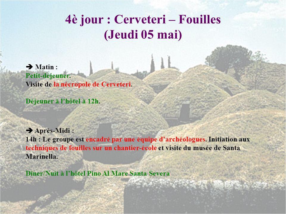 4è jour : Cerveteri – Fouilles (Jeudi 05 mai)