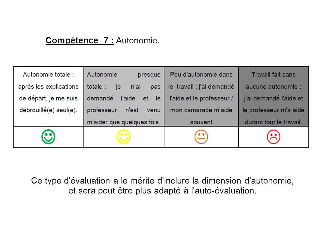 Compétence 7 : Autonomie.