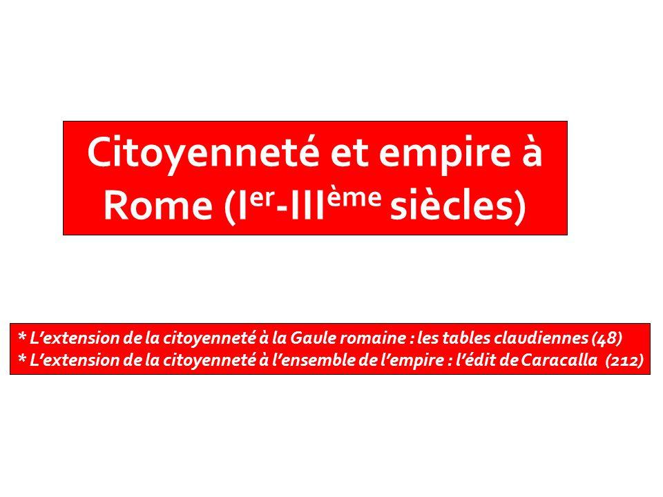 Citoyenneté et empire à Rome (Ier-IIIème siècles)
