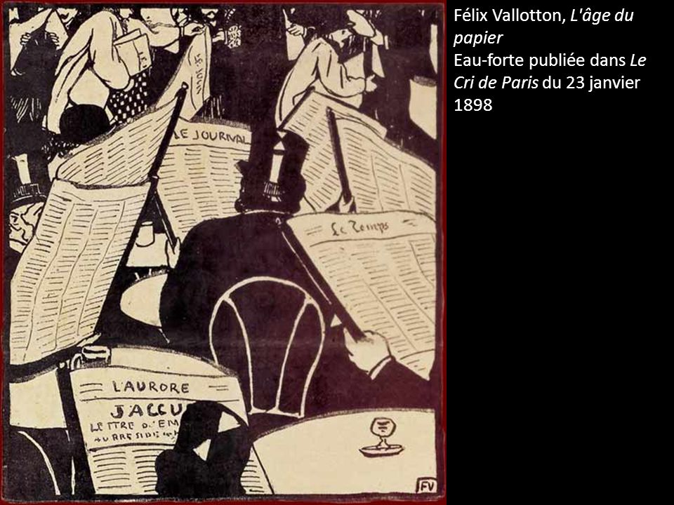 Félix Vallotton, L âge du papier