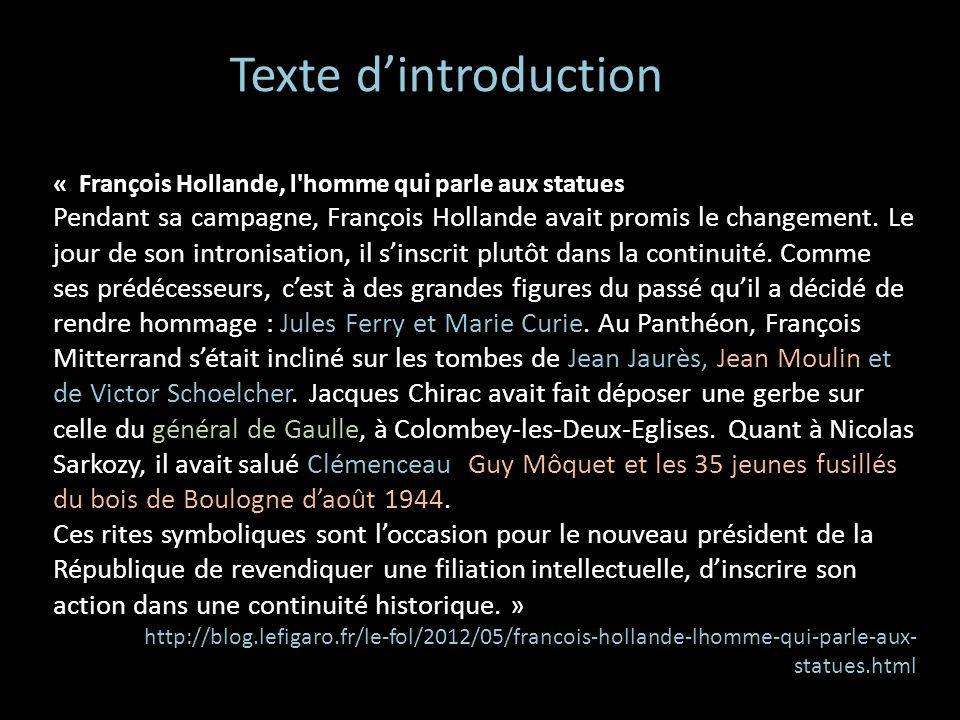 Texte d'introduction « François Hollande, l homme qui parle aux statues.