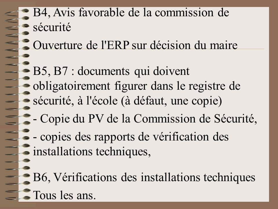 B4, Avis favorable de la commission de sécurité