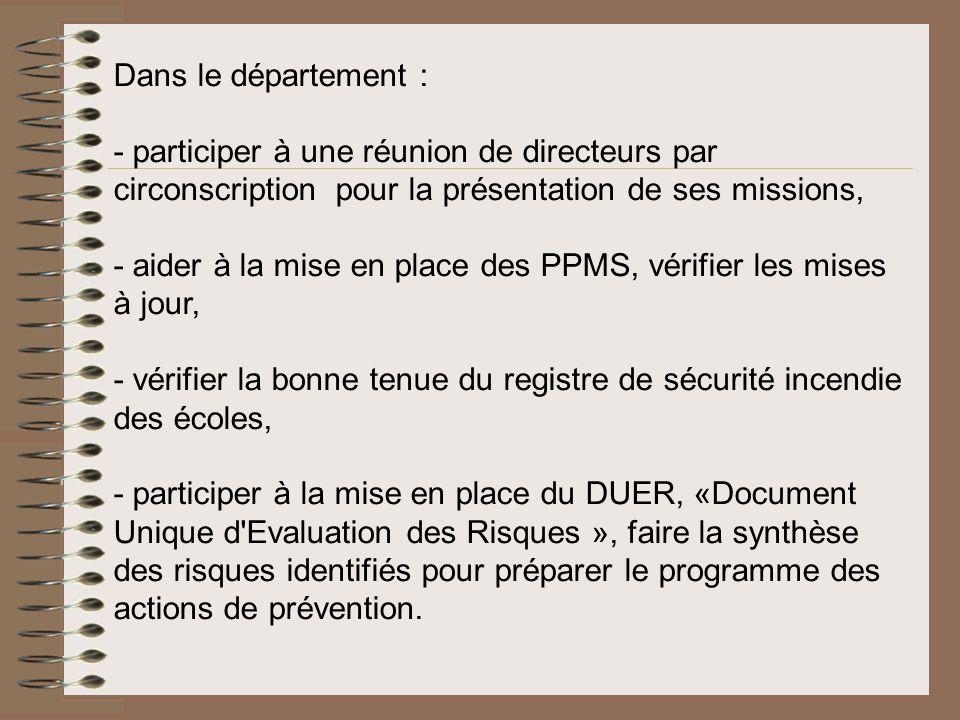 Dans le département :- participer à une réunion de directeurs par circonscription pour la présentation de ses missions,