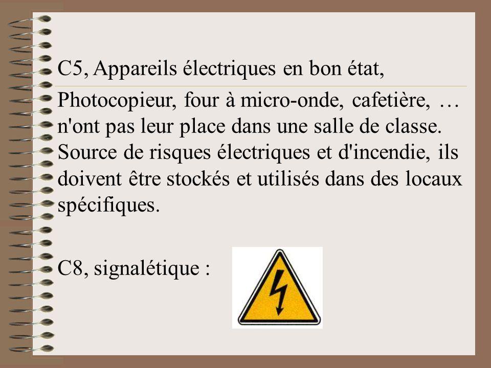 C5, Appareils électriques en bon état,
