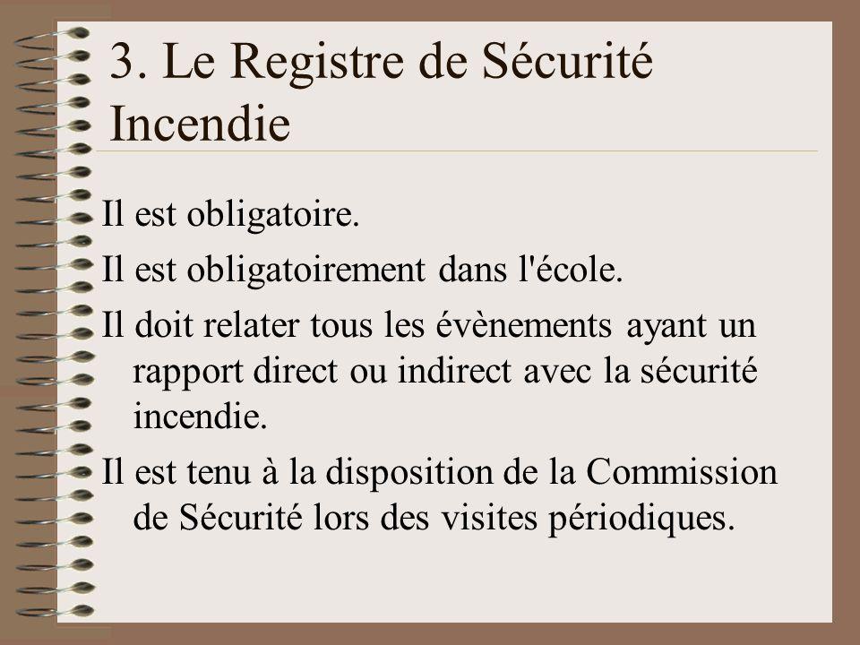 3. Le Registre de Sécurité Incendie