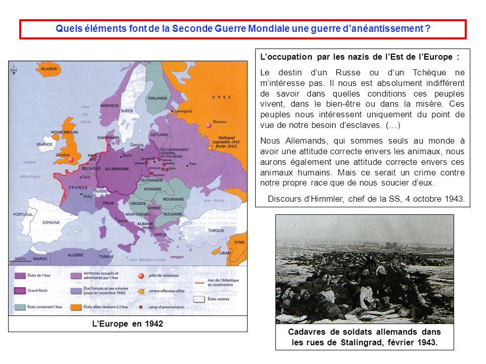 Quels éléments font de la Seconde Guerre Mondiale une guerre d'anéantissement