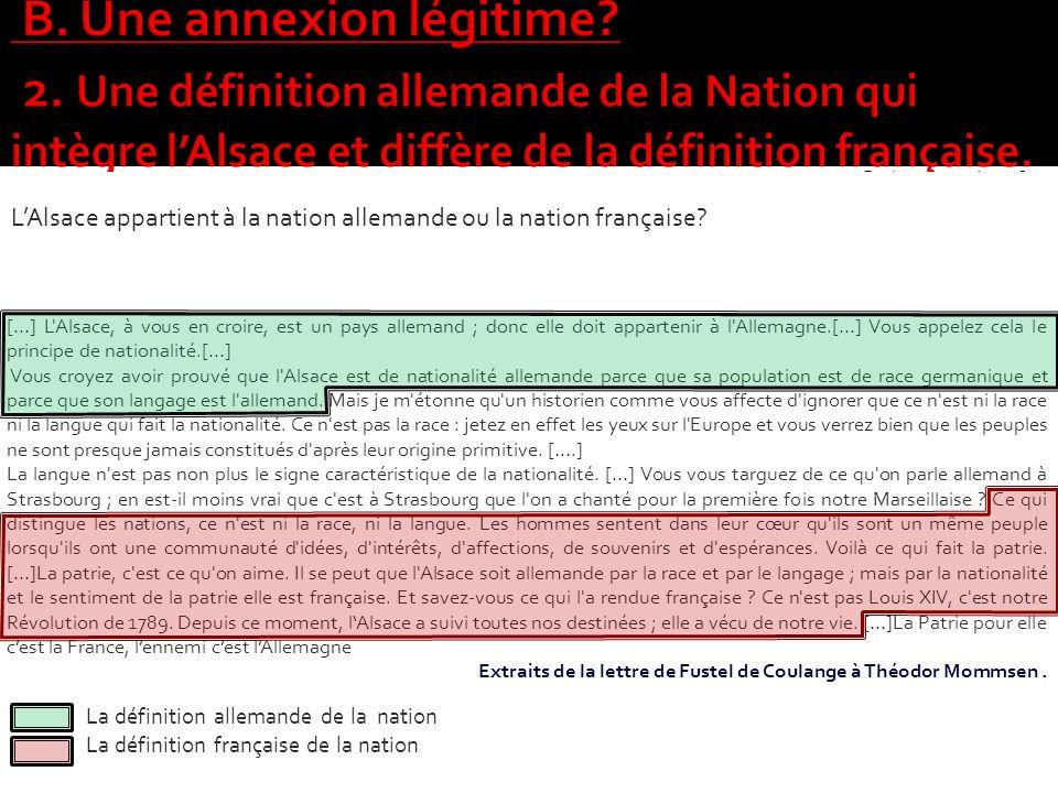 B. Une annexion légitime. 2