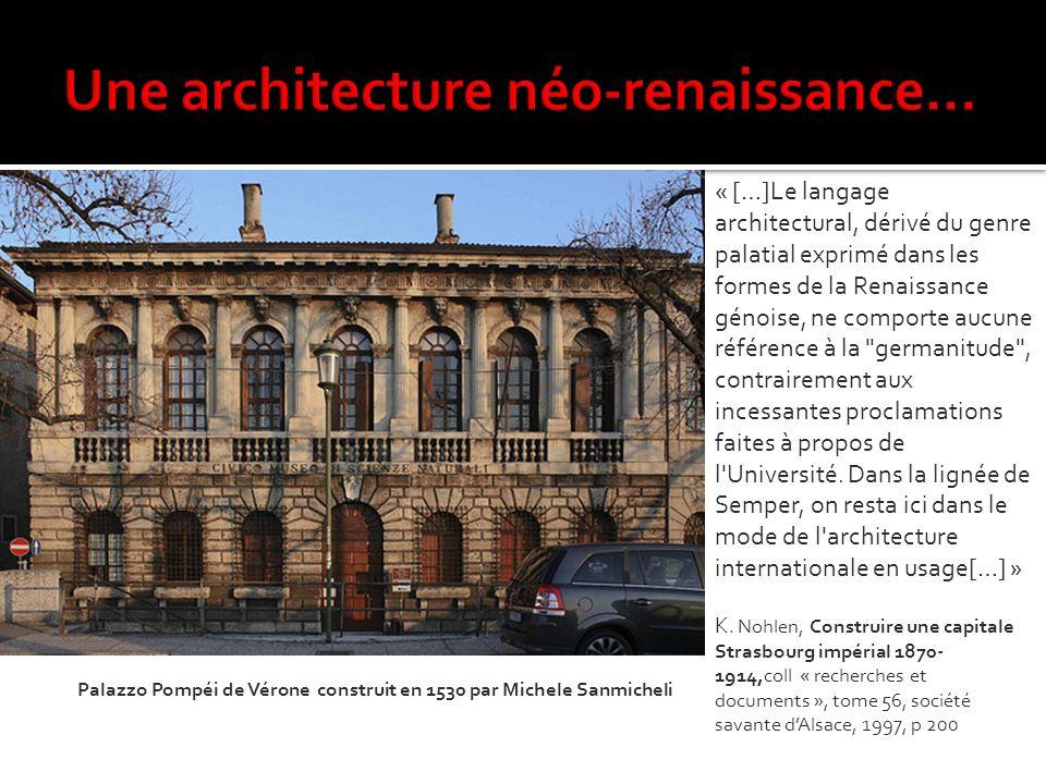 Une architecture néo-renaissance…