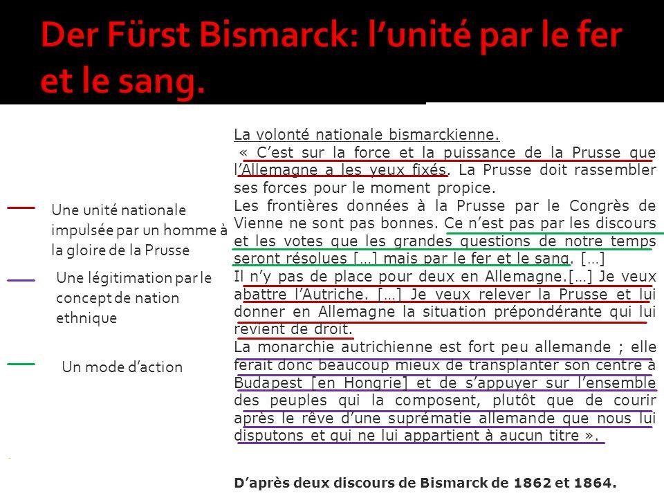 Der Fürst Bismarck: l'unité par le fer et le sang.