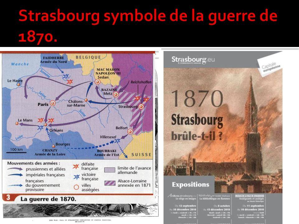 Strasbourg symbole de la guerre de 1870.