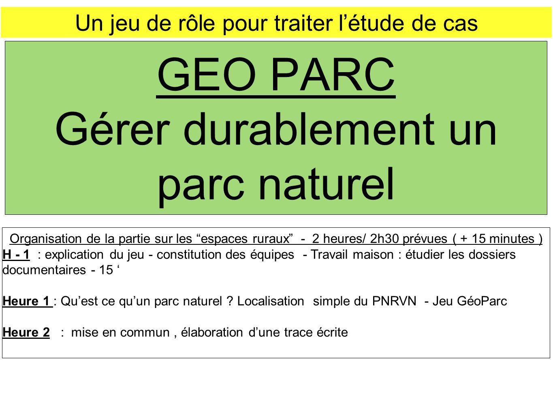 GEO PARC Gérer durablement un parc naturel