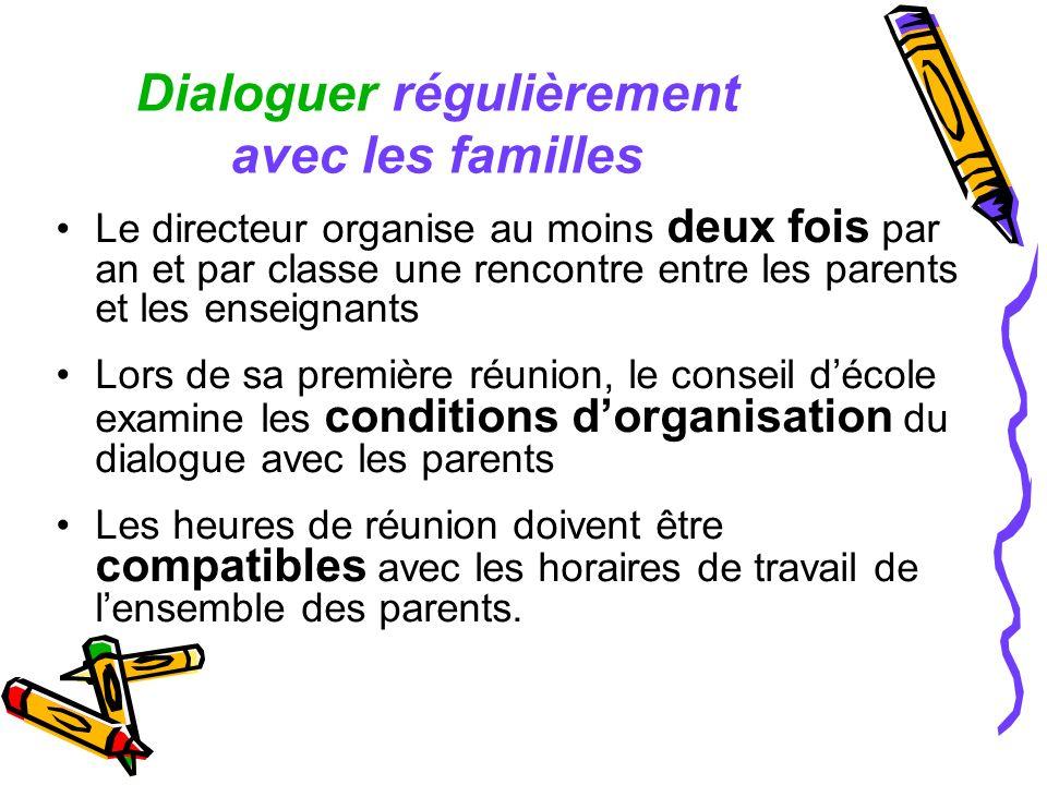 Dialoguer régulièrement avec les familles