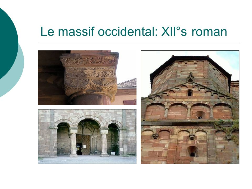 Le massif occidental: XII°s roman