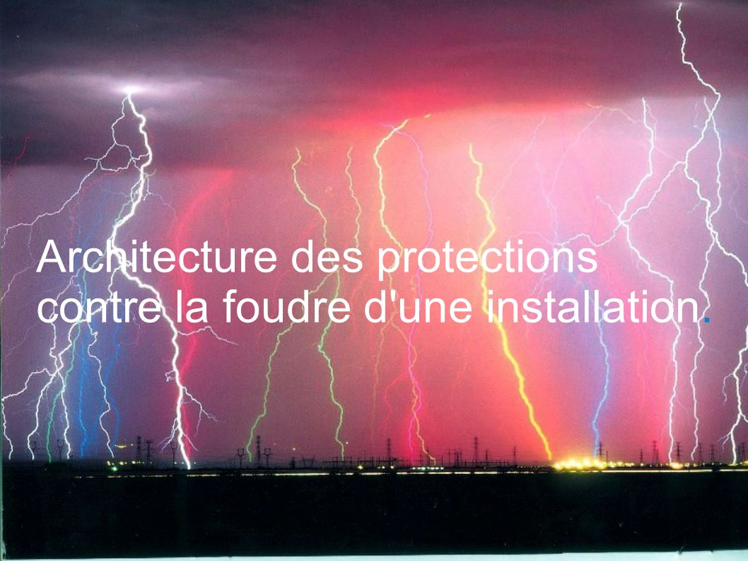 Architecture des protections